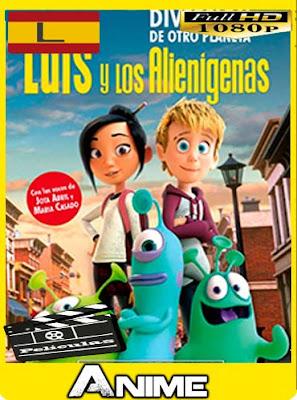 Luis y los alienígenas (2018) HD [1080P] latino [GoogleDrive-Mega]nestorHD