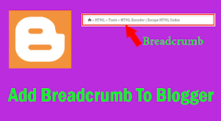How To Add Breadcrumb To Blogger