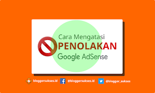 cara mengatasi penolakan google adsense