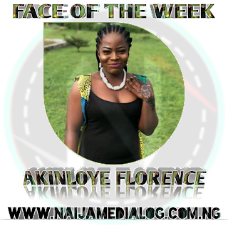 """Meet Our Face of the Week """"Akinloye Florence oluwatosin"""""""