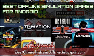 Best offline simulation games for android free download