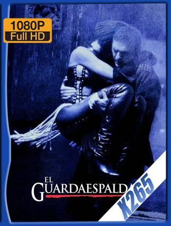 El Guardaespaldas (1992) BDRip 1080p x265 Latino [GoogleDrive] Ivan092
