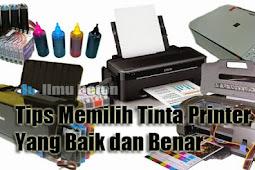 Tips Memilih Tinta Printer Yang Baik dan Benar