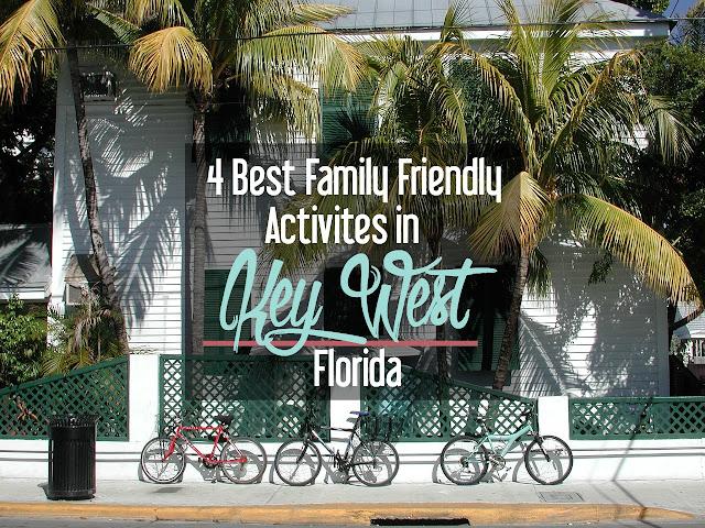 4 Best Family Friendly Activities in Key West, Florida | CosmosMariners.com