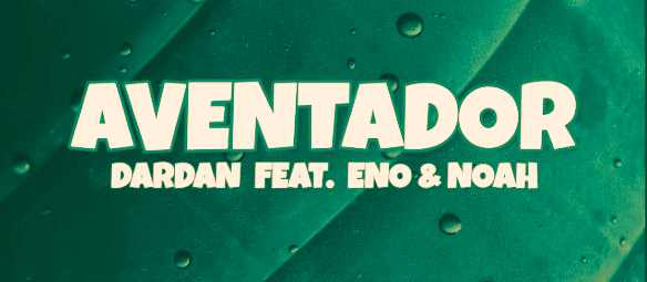Aventador Lyrics | Noah | Eno | Dardan