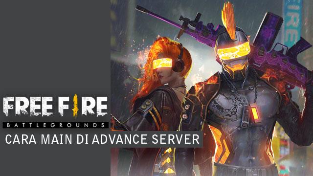 Cara bermain Free Fire di Advance Server
