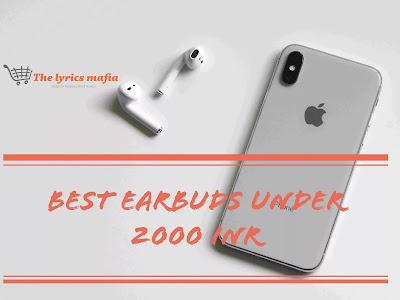 10 best earbuds under 2000 in India 2021