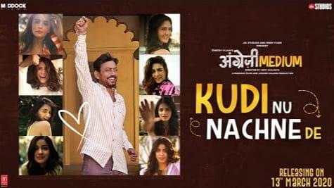 Kudi Nu Nachne De Lyrics in Hindi, Vishal Dadlani, Sachin- Jigar, Angrezi Medium