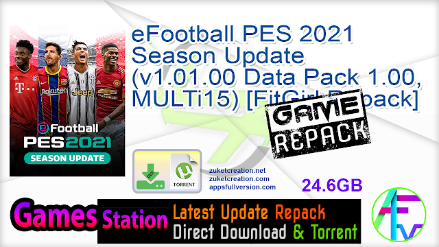 eFootball PES 2021 Season Update (v1.01.00 Data Pack 1.00, MULTi15) [FitGirl Repack, Selective Download – from 14.9 GB]