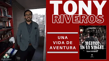 La aventurera vida de Tony Riveros