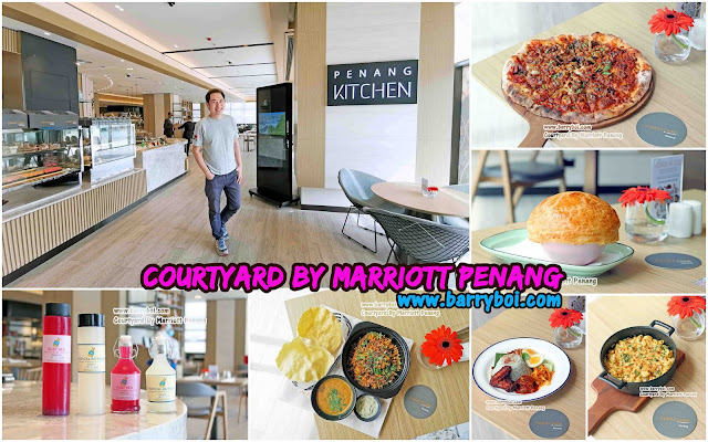 Courtyard By Marriott Penang Penang Kitchen Blogger Influencer www.barryboi.com Pulau Pinang Hotel
