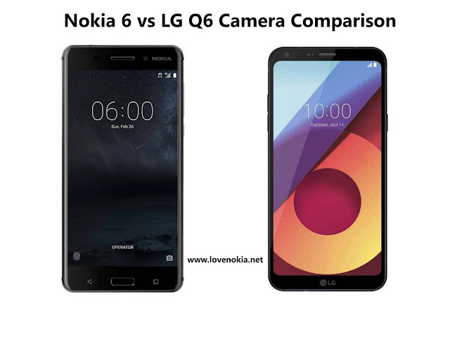 Nokia 6 vs LG Q6 Camera Comparison