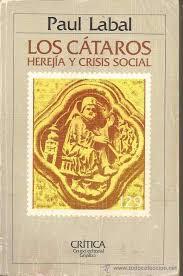 Descarga: Paul Labal - Los Cátaros. Herejía y crisis social