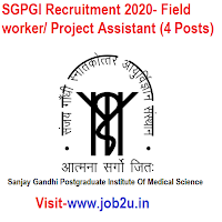 SGPGI Recruitment 2020- Field worker/ Project Assistant (4 Posts)