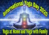 International Yoga Day 2020 | Yoga at Home and Yoga with Family