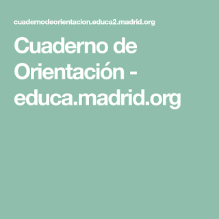 https://cuadernodeorientacion.educa2.madrid.org/