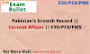 Pakistan's Growth Record || Current Affairs || CSS/PCS/PMS