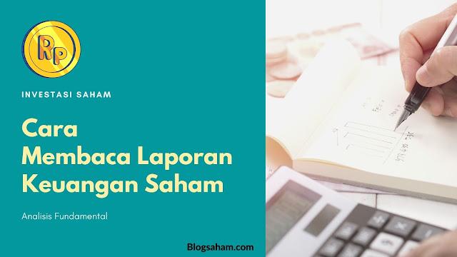 cara membaca laporan keuangan saham