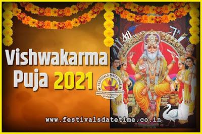 2021 Vishwakarma Puja Date and Time, 2021 Vishwakarma Puja Calendar