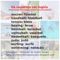Aprender Inglês, Aulas de Inglês, Curso de Inglês, Inglês, Inglês para Brasileiros, Inglês para Iniciantes, Os esportes em inglês, Professor de Inglês,