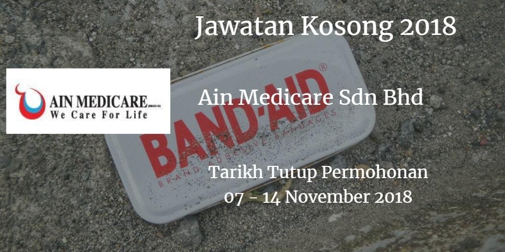 Jawatan Kosong Ain Medicare Sdn Bhd 07 - 14 November 2018