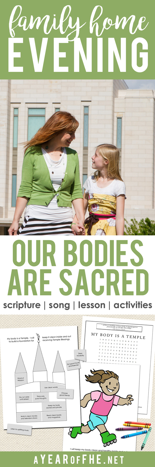 a year of fhe year 01 lesson 39 our bodies are sacred