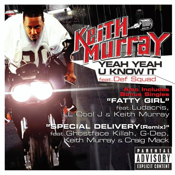 Keith Murray - Yeah Yeah U Know It - Single Cover