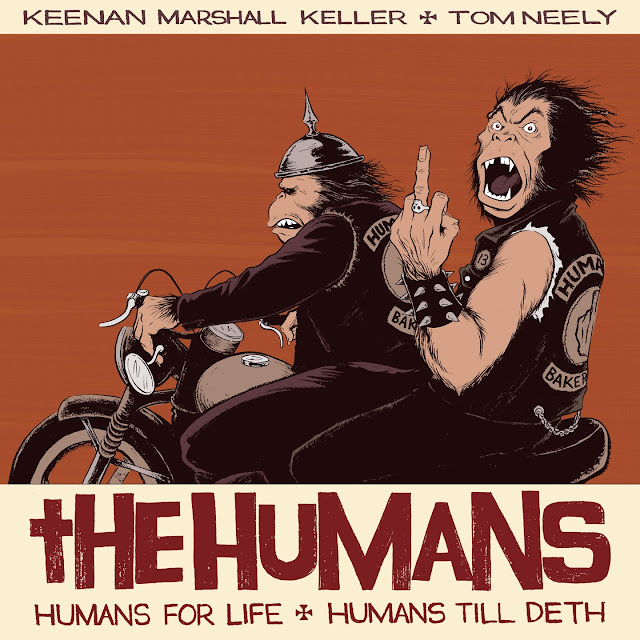 The Humans - Keenan Marshall Keller and Tom Neely