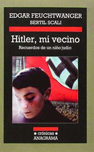 Hitler, mi vecino. Recuerdos de un niño judío