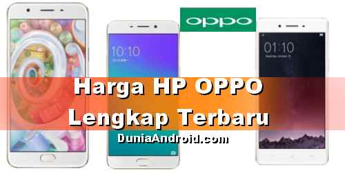 Daftar Harga HP OPPO lengkap Terbaru