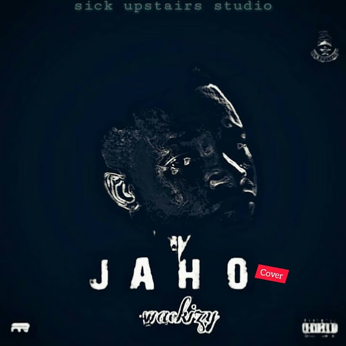 Music: Wackizy - Jaho (Cover)