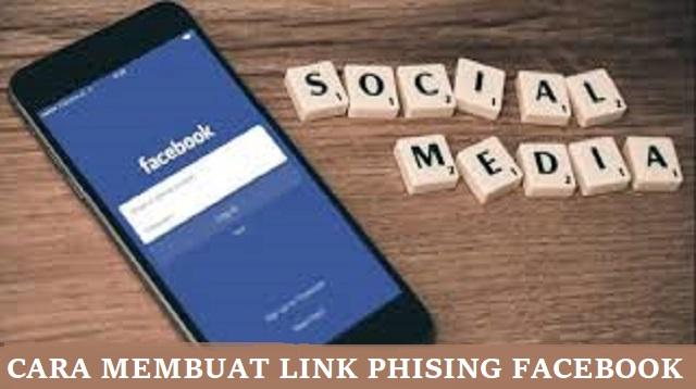 Cara Membuat Link Phising Facebook