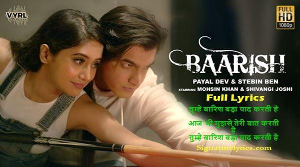 Baarish Lyrics - Payal Dev - Stebin Ben - Monsoon Song