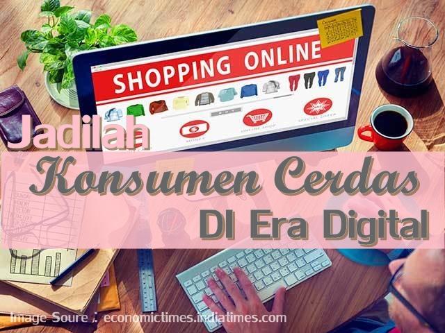 konsumen-cerdas-era-digital