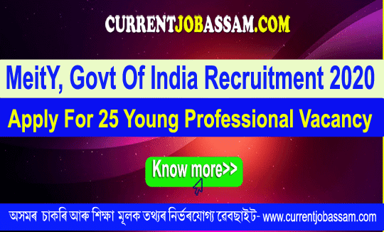 MeitY, Govt Of India Recruitment 2020 : Apply For 25 Young Professional Vacancy