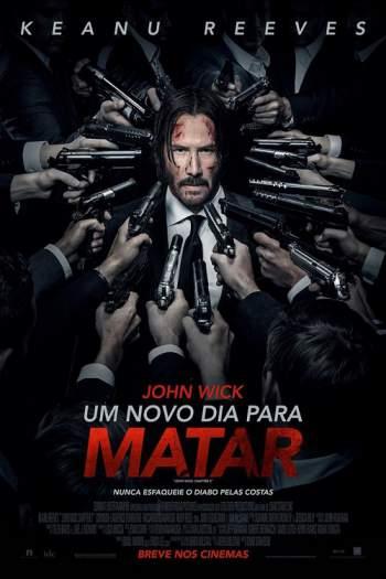 John Wick: Um Novo Dia Para Matar Torrent – BluRay 720p/1080p Dual Áudio