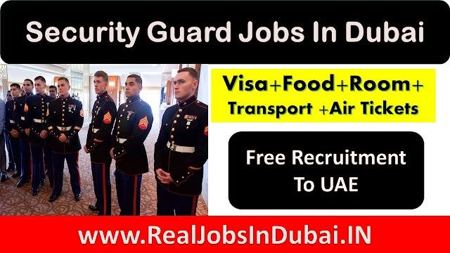 Security Guard Jobs In Dubai , Abu Dhabi, Ajman UAE 2020.