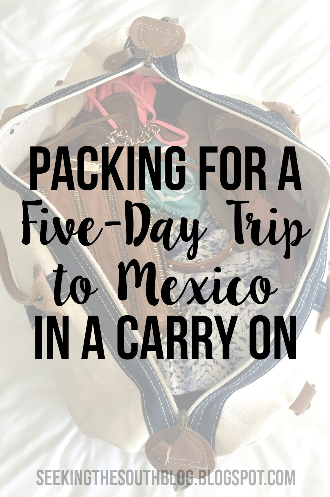 Packing for a Five-Day Trip to Mexico in a Carry On