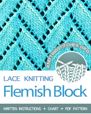 LACE KNITTING. #howtoknit the Flemish Block Stitch. FREE Written instructions, Chart, PDF knitting pattern.  #knitting #laceknitting