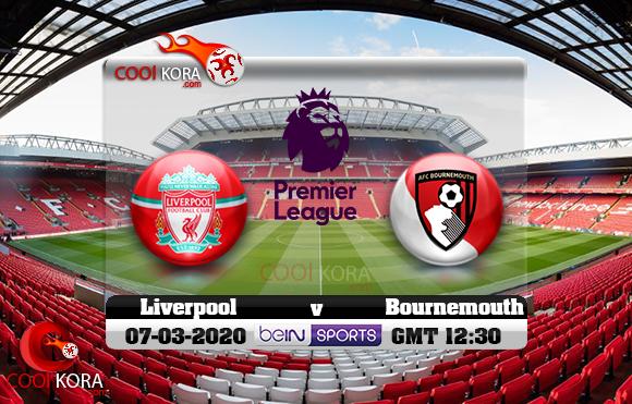 مشاهدة مباراة ليفربول وبورنموث اليوم 7-3-2020 في الدوري الإنجليزي