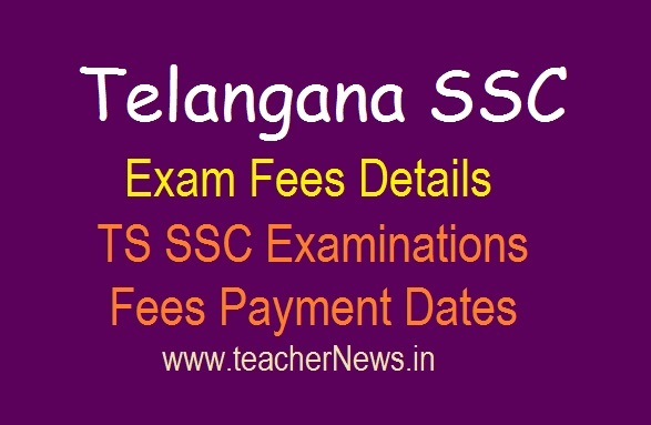 TS SSC Exam fee last date 2019 - Telangana SSC Examinations Fees Payment Dates