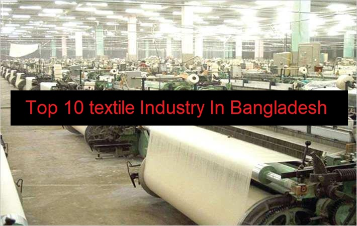 Top 10 Textile Industry In Bangladesh With Address - Textile