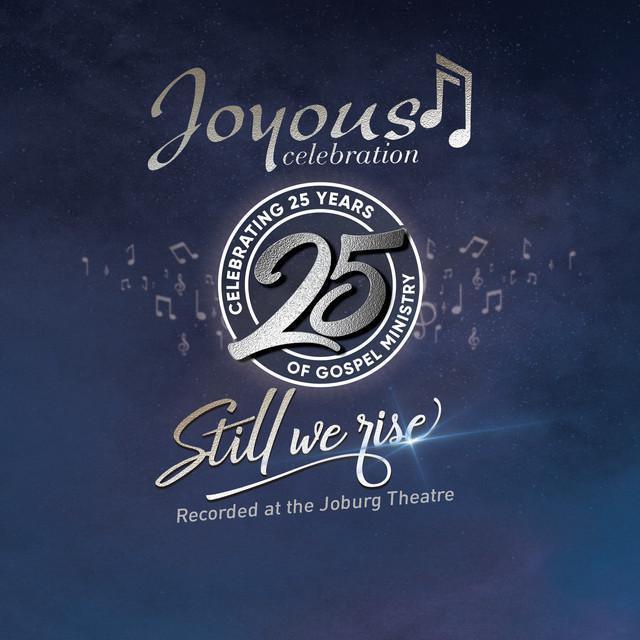 Album: Joyous Celebration – Still We Rise