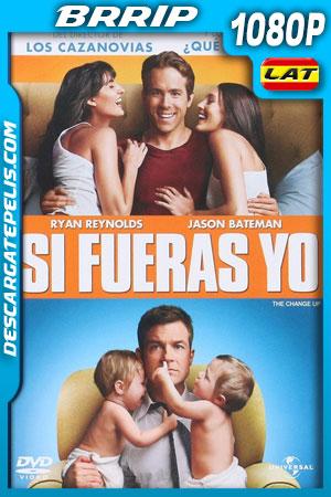 Si fueras yo (2011) 1080p BRrip Latino – Ingles