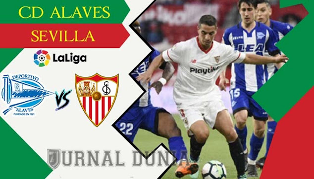 Prediksi Alaves vs Sevilla , Rabu 20 Januari 2021 Pukul 03.30 WIB @beIN Sports