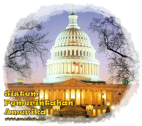Sistem Pemerintahan Amerika Serikat | www.zonasiswa.com