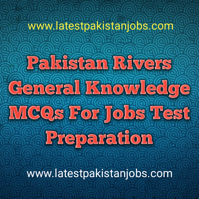 Rivers General Knowledge MCQs Jobs Test Preparation