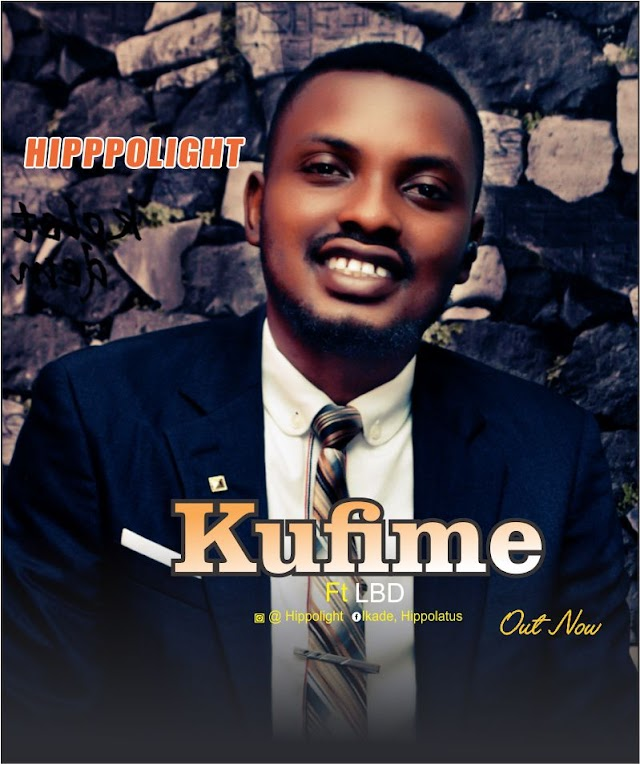 GOSPEL MUSIC: Hippolight - Kufime