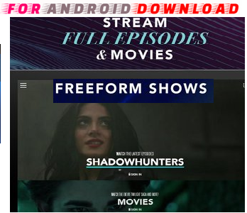 Download Android Free FreeForm TV Apk -Watch Free Live Cable Tv Channel & TV Shows-Android Update LiveTV Apk  Watch Live Premium Cable Tv,Sports Channel,Movies Channel, TV Shows On Android
