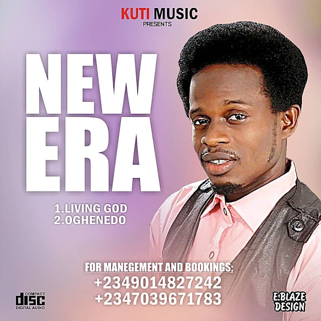 Music: New Era - LIVING GOD + OGHENEDO